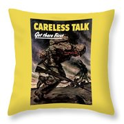 Careless Talk Got There First  Throw Pillow