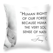 Carter On Human Rights Throw Pillow