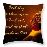 Cast Thy Burden Upon The Lord Throw Pillow