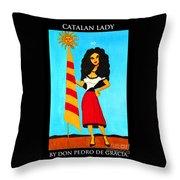 Catalan Lady / La Ramona Throw Pillow