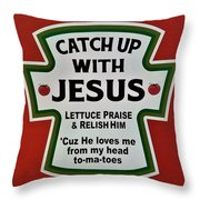 Catch Up With Jesus Throw Pillow