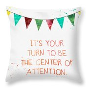Center Of Attention- Card Throw Pillow