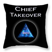 Chief Takeover Throw Pillow