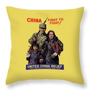 China - First To Fight - Ww2 Throw Pillow