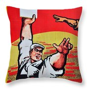 Chinese Communist Party Workers Proletariat Propaganda Poster Throw Pillow
