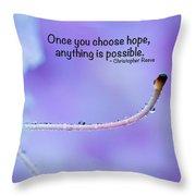 Choose Hope Throw Pillow