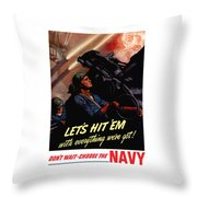 Choose The Navy -- Ww2 Throw Pillow