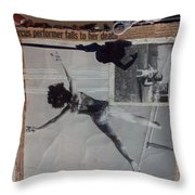 Circus Performer Falls To Her Death Throw Pillow