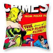 Classic Comic Book Cover - Famous Crimes From Police Files - 0112 Throw Pillow by Wingsdomain Art and Photography