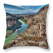 Cliff View Of Big Bend Texas National Park And Rio Grande Text Big Bend Texas Throw Pillow