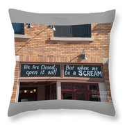 Closed But When We Open Throw Pillow