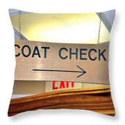 Coat Check Sign Throw Pillow