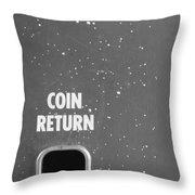 Coin Return Throw Pillow