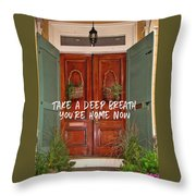 Come On In Quote Throw Pillow