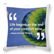 Comfort Zone Throw Pillow