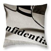 Confidential Throw Pillow