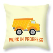 Construction Zone - Dump Truck Work In Progress Gifts - Yellow Background Throw Pillow