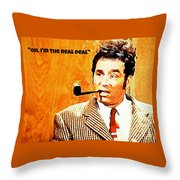 Cosmo Kramer The Real Deal Throw Pillow