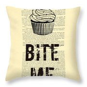 Cupcake Bite Me Typography Throw Pillow by Madame Memento