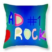Dad Rocks Throw Pillow by Raul Diaz