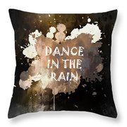 Dance In The Rain Urban Grunge Typographical Art Throw Pillow