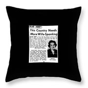 Dear Abby Country Needs More Wife Spanking Throw Pillow