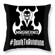 Death To Autotune Throw Pillow