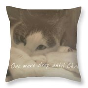 December 24th Quote Throw Pillow