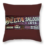 Delta Saloon 1876 Throw Pillow