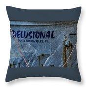 Delusional Throw Pillow