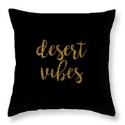 Desert Vibes 2 Throw Pillow
