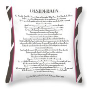 Desiderata 12 Throw Pillow
