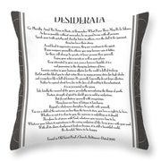 Desiderata 5 Throw Pillow