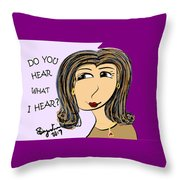 Do You Hear What I Hear? Throw Pillow