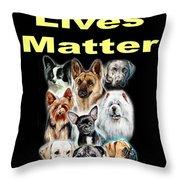 Dog Lives Matter Throw Pillow