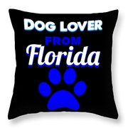 Dog Lover From Florida Throw Pillow
