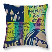 Don't You Worry Throw Pillow