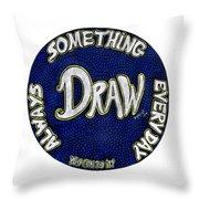 Draw Motivational Mandala Throw Pillow
