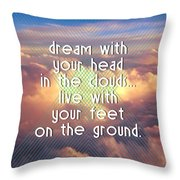 Dream With Your Head In The Clouds Throw Pillow