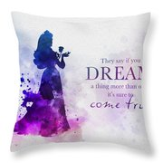 Dreams Can Come True Throw Pillow
