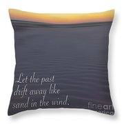 Drift Away Like Sand Throw Pillow