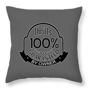 Driving Thrills Guaranteed Throw Pillow