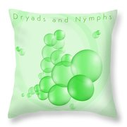 Dryads And Nymphs Bubbles Throw Pillow