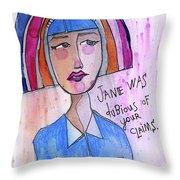 Dubious Jane Throw Pillow