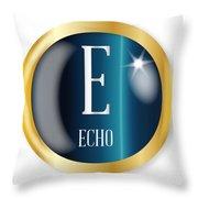 E For Echo Throw Pillow