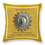 Each And Every Day Throw Pillow