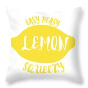 Easy Peazy Lemon Squeezy Throw Pillow