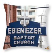 Ebenezer Baptist Church Throw Pillow
