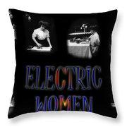 Electric Women Throw Pillow
