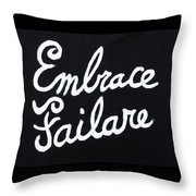 Embrace Failare Throw Pillow